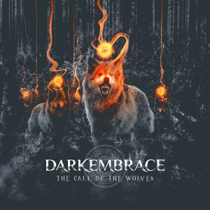 Dark Embrace - The Call Of The Wolves
