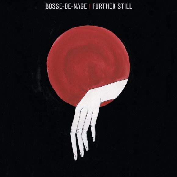 Bosse-De-Nage – Further Still