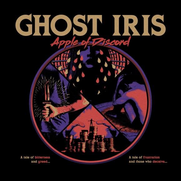 Ghost Iris – Apple Of Discord