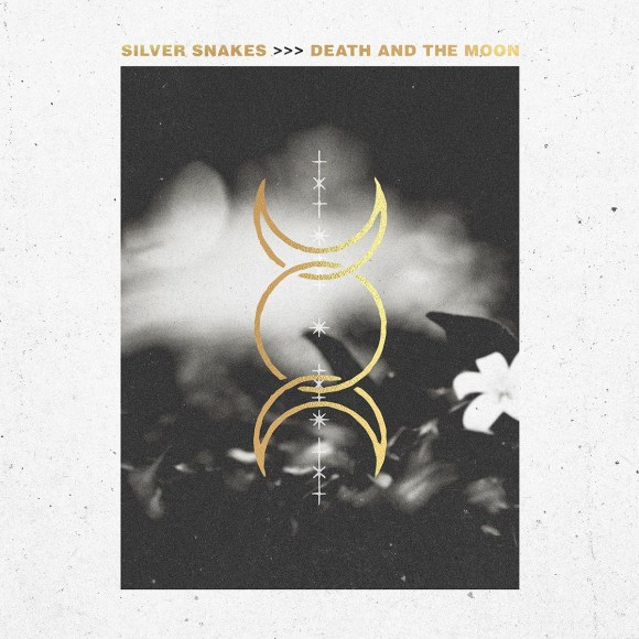 Silver Snakes – Death And The Moon