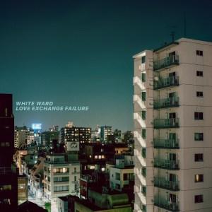 cover White Ward - Love Exchange Failure