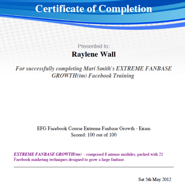 Certificate of Completion - EFG Facebook Course Extreme Fanbase Growth - Exam