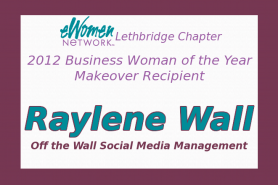 2012 eWomenNetwork Lethbridge Business Woman Makeover