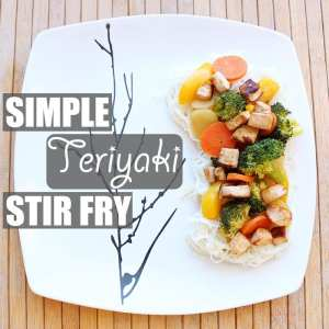 Simple Teriyaki Stir Fry by Of Houses and Trees | A super simple, super delicious, super nutritious version of a healthy veggie stir fry that's easy to customize. Let the sauté-ing begin!