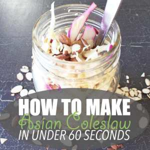 How to Make Asian Coleslaw in Under 60 Seconds
