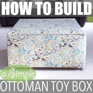 How to Build a Simple Ottoman Toy Box