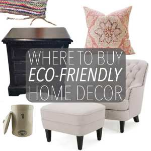 Where to Buy Eco-Friendly Home Decor
