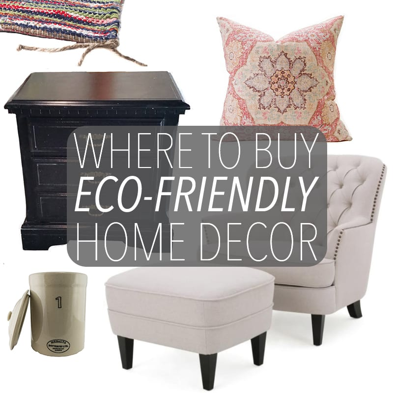 Now More Than Ever Itu0027s Easy To Buy Eco Friendly Home Decor. Whether Buying