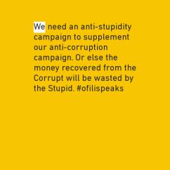 Stupidity is Worst Than Corruption