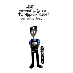 My 500th Blog Post: Nigerian Police Be Like