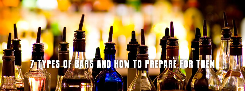 7 TYPES OF BARS AND HOW TO PREPARE FOR THEM