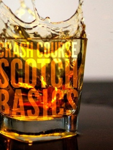 Crash Course: Scotch Basics