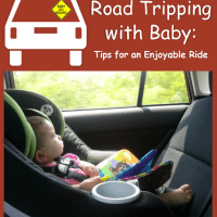 Road Tripping with Baby: Tips for an Enjoyable Ride