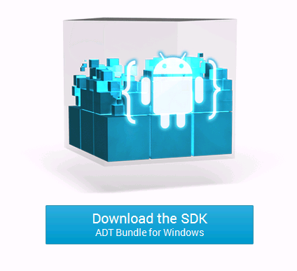 Download the Android SDK