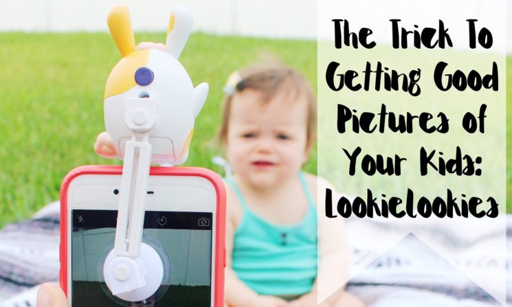 The Trick To Getting Good Pictures of Your Kids: LookieLookies