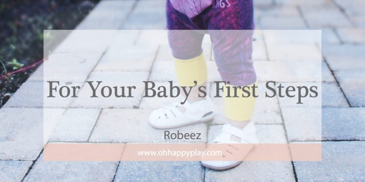 For Your Baby's First Steps: Robeez