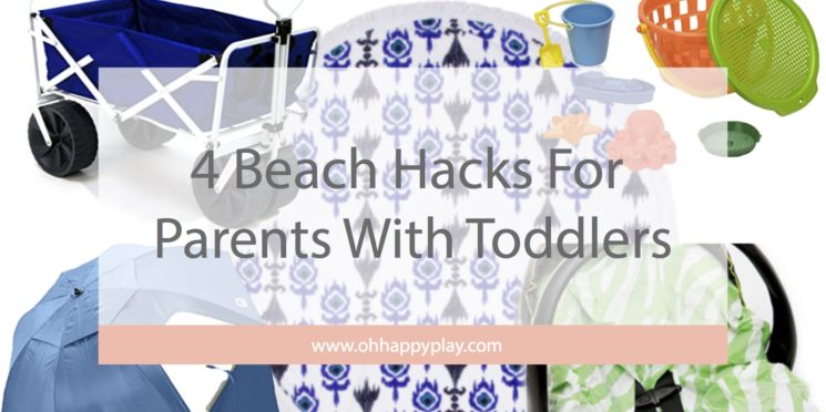 4 Beach Hacks For Parents With Toddlers