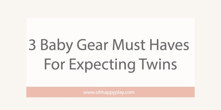 3 Baby Gear Must Haves For Expecting Twins