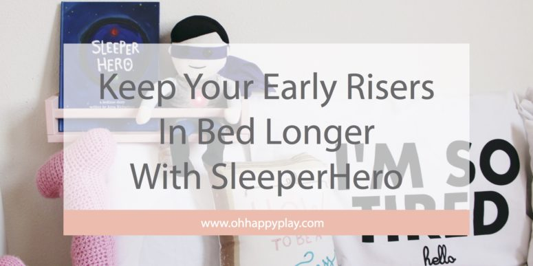 Keep Early Risers In Bed With SleeperHero