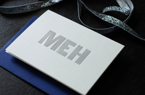 Meh Card1 500x328 Double Dog Dare You