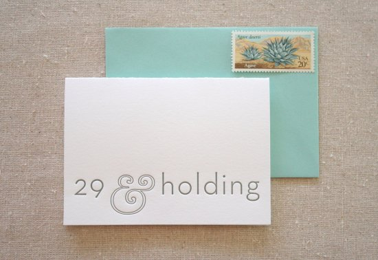 29 and holding 550x378 Stationery A – Z: Snarky Birthday Cards