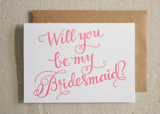 Bridesmaid Letterpress Card 550x393 Stationery A – Z: Bridesmaid and Maid of Honor Cards