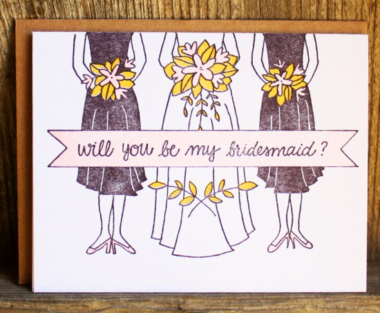 Will You Be My Bridesmaids Letterpress Card 550x453 Stationery A – Z: Bridesmaid and Maid of Honor Cards