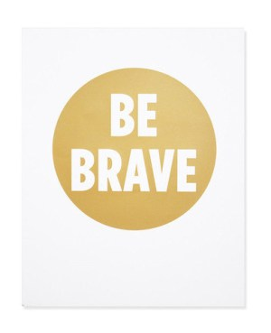 Shop Ampersand Be Brave 300x369 Quick Pick: Shop Ampersand