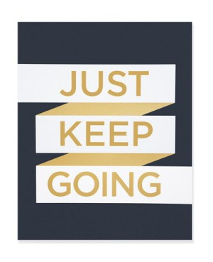 Shop Ampersand Just Keep Going Print 300x369 Quick Pick: Shop Ampersand