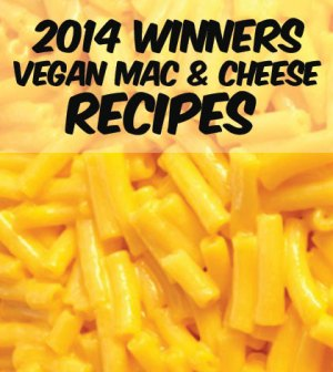2014 Vegan Mac & Cheese Award Winners