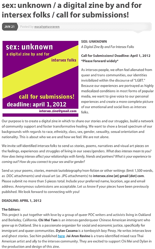 Jai Arun Ravine: sex: unknown / a digital zine by and for intersex folks / call for submissions! - click to read this article.