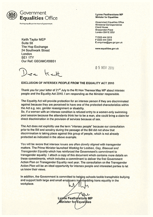 Parliamentary Under-Secretary for Equalities Lynne Featherstone's reply of 5th November 2010 to Keith Taylor MEP, explaining that intersex people are only protected if they are mistaken for what they are not.