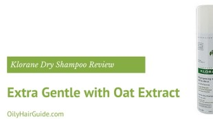 Klorane Extra Gentle Dry Shampoo with Oat Extract Review