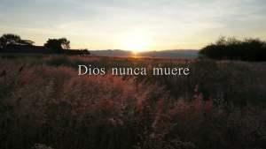 Dios nunca muere