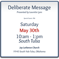Deliberate Message with Laurette Lynn -- Tulsa Area May 30th -- for More Impact!