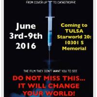 Vaxxed - the Film they didn't want you to see -- coming to Tulsa Area June 2-9 2016
