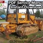 Case 1150C Crawler Dozer Service Manual