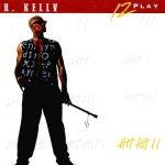 R. Kelly - 12 Play