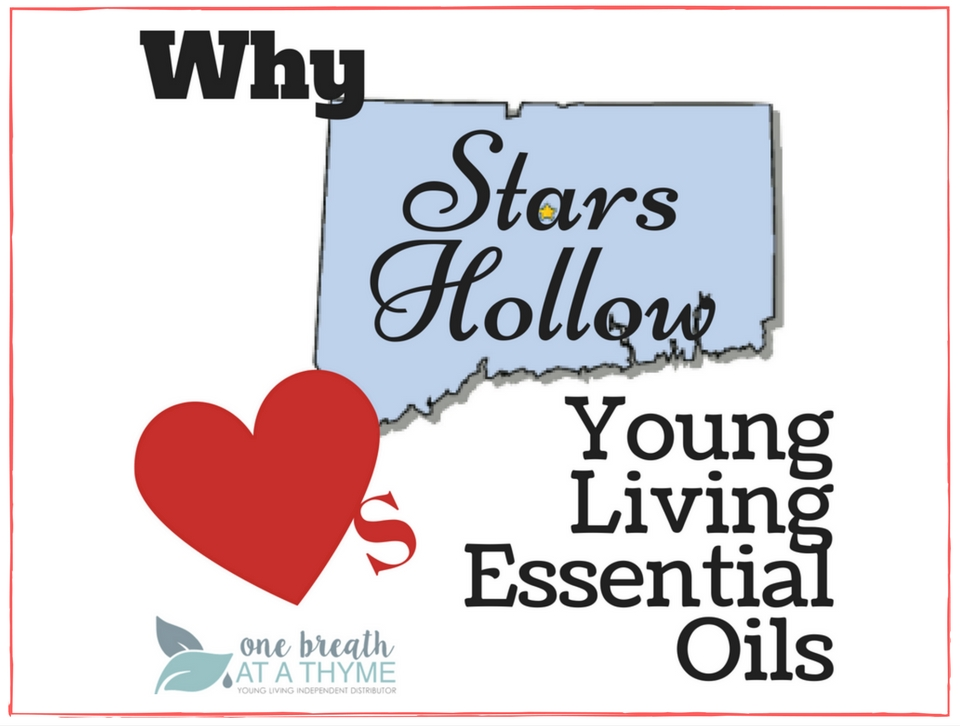 Why Stars Hollow Loves Young Living Featured Image