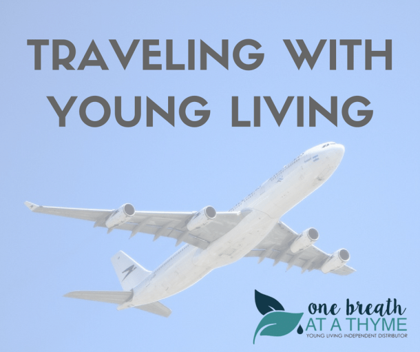 Traveling with Young Living