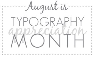 typographyappreciationmonth