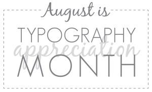 typographyappreciationmonth