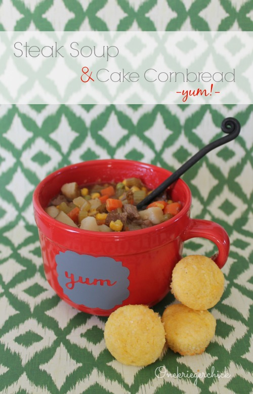 Steak Soup and Cake Cornbread- the best I have tried!