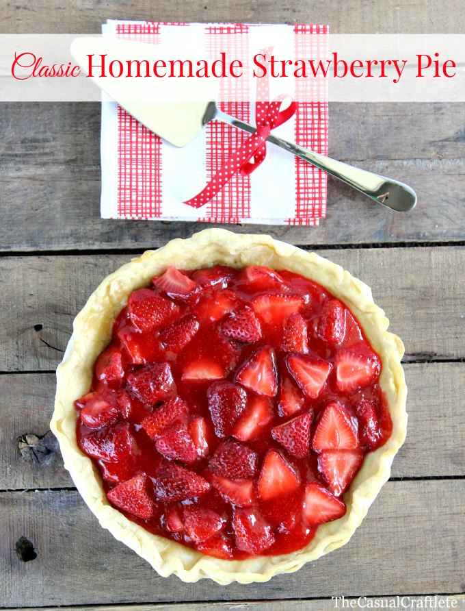 Classic-Homemade-Strawberry-Pie-Recipe-The-Casual-Craftlete