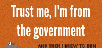 "Scary Words: ""Trust Me, I'm From the Government"""