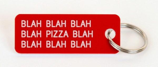 Pizza key-tag
