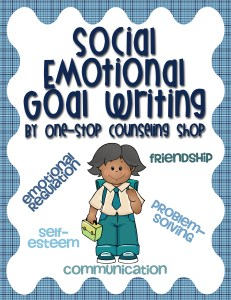 Social Emotional Goal Writing