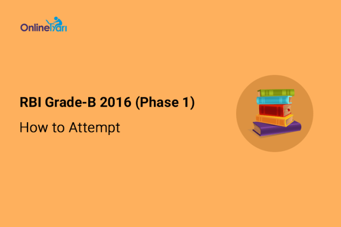 How-to-Attempt-RBI-Grade-B-2016-Phase-1