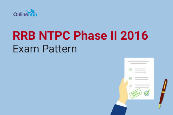RRB-NTPC-Phase-II-Exam-Pattern