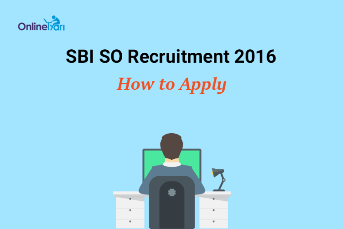 SBI SO Application Form 2016